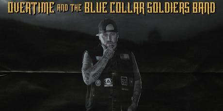 OverTime w/The Blue Collar Soldiers Band in La Crosse, WI tickets