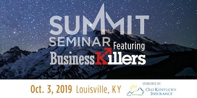 The Summit Seminar featuring BusinessKillers