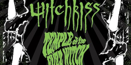 WITCHKISS + TEMPLE OF THE FUZZ WITCH + MANGOG + SOURPUSS tickets