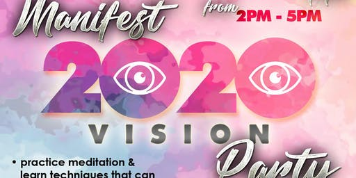 Manifest 20/20 Vision Party
