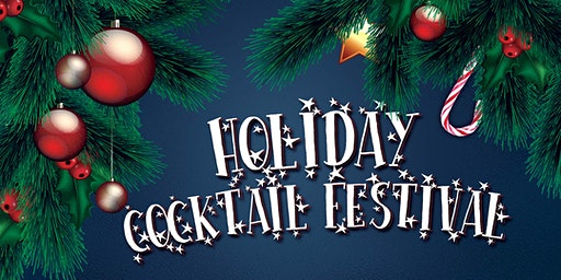 Holiday Cocktail Festival - A Chicago Holiday Cocktail Party