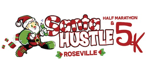 Santa Hustle Roseville Half Marathon & 5K Volunteer Sign-Up 2019