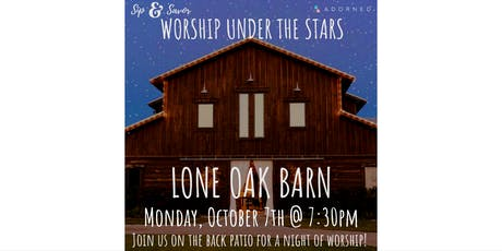 Sip & Savor: Worship Under the Stars tickets