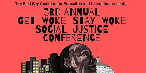3rd Annual Get Woke Stay Woke Social Justice Conference