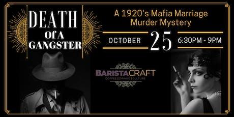 Murder Mystery 1920's Mafia Marriage tickets