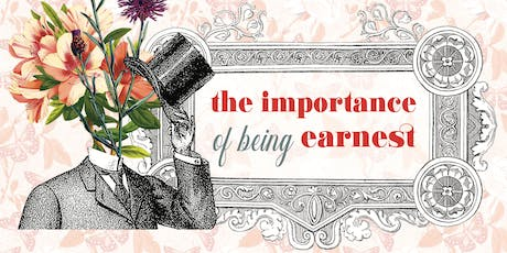 The Importance of Being Earnest: A Mainstage Production tickets