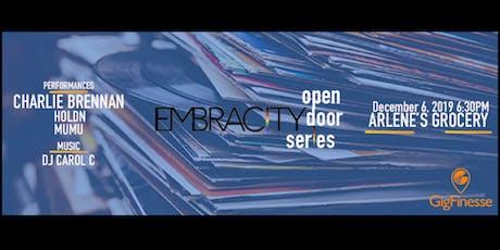 Embracity Open Door Series - Charlie Brennan, HOLDN, MuMu w/ DJ Carol C tickets