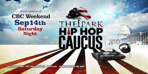 Saturday Hip Hop Caucus at The Park! *CBC Week*