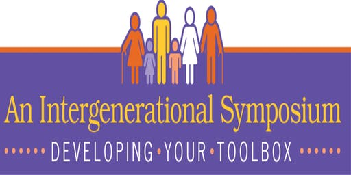 Intergenerational Symposium: Developing Your Toolbox