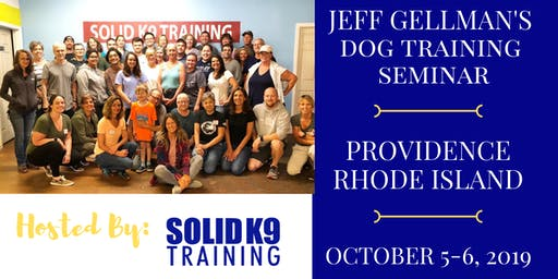 Providence, RI - Jeff Gellman's Dog Training Seminar