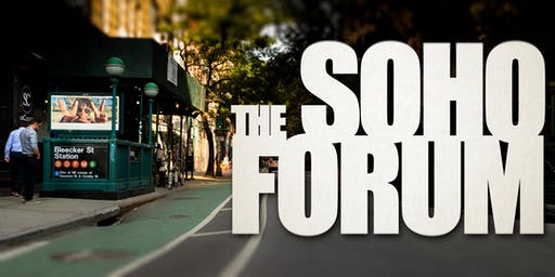 Soho Forum VIP Package: Fall Season, October 2019 - January 2020