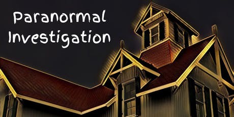 Paranormal Investigation tickets