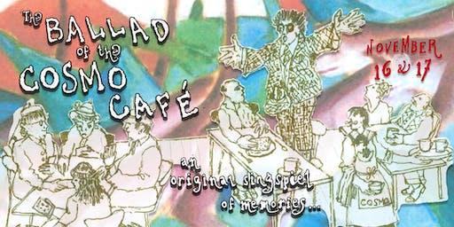 The Ballad of the Cosmo Café