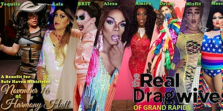 Real Dragwives of GR: Benefit for Safe Haven Ministries tickets