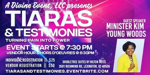 Tiaras & Testimonies: Turning Pain Into Power