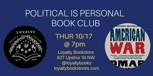 Book Club: Political is Personal Discusses American War