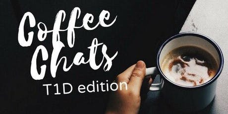 Coffee Chats: T1D edition tickets