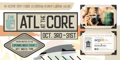 ATL at the Core Exhibit Opening Night