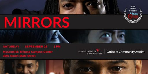 Mirrors - Presented by The 2019 Chicago South Side Film Festival