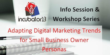 Adapting Digital Marketing Trends for Small Business Owner Personas tickets
