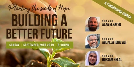 Planting the seeds of Hope: Building A Better Future tickets