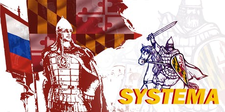 Systema-Russian Martial Arts/Self-Defense Training-Free Intro Class! tickets