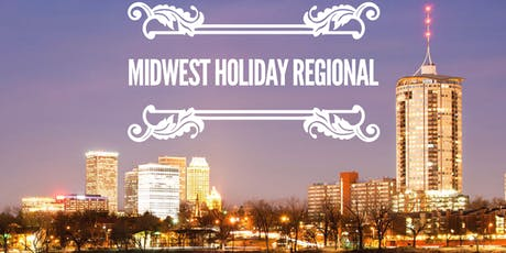 Midwest Holiday Regional - Tulsa tickets