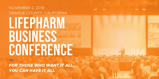 LifePharm Business Conference: You Can Have It All!