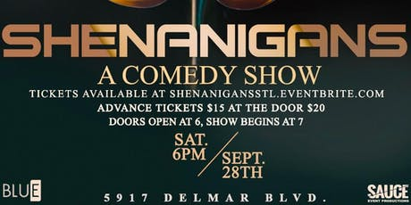 Shenanigans: A Comedy Show tickets