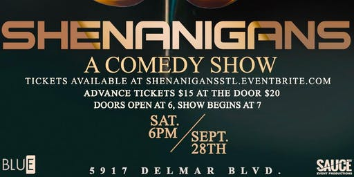 Shenanigans: A Comedy Show