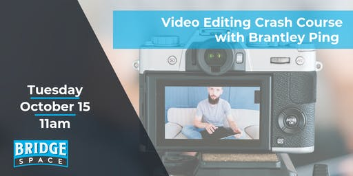 Video Editing Crash Course: Just Enough to be Dangerous