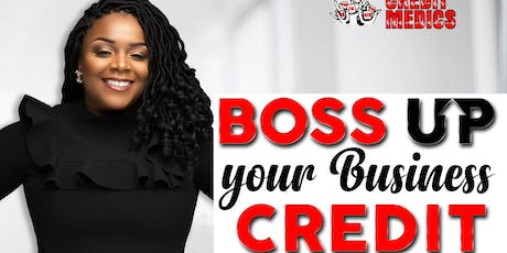 Boss Up Your Business Credit tickets