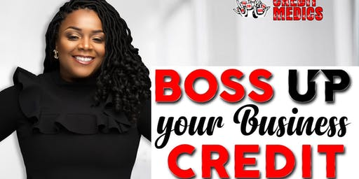 Boss Up Your Business Credit