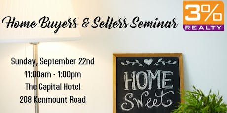 3% Realty | Home Buyers & Sellers Seminar tickets