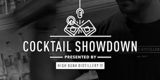 "High Bank Distillery's 1st Annual ""Cocktail Showdown"""