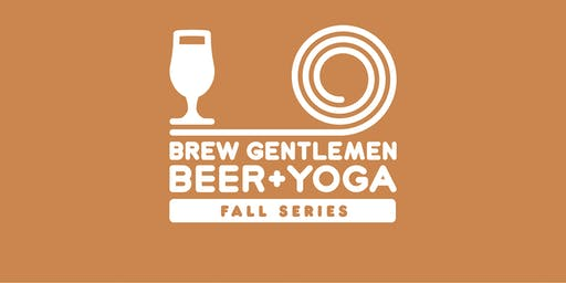 Beer + Yoga: Fall Series