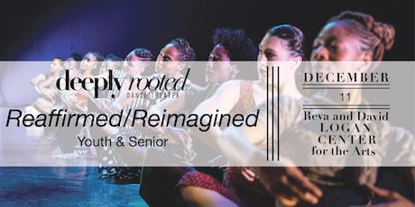 Deeply Rooted Dance Theater Reaffirmed/Reimagined - Youth & Senior tickets