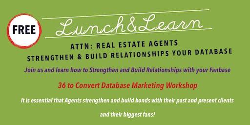 Free - Real Estate Agent Referral Database Marketing Workshop