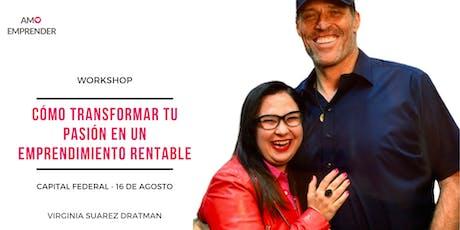 Cómo transformar tu pasión en un emprendimiento rentable - Buenos Aires entradas
