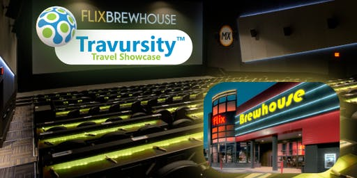 Travursity Travel Showcase, FLIX Brew House-Round Rock, Austin, TX