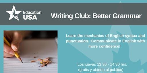 Writing Club Septiembre - Better Grammar