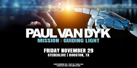 Paul van Dyk in Houston | Mission Guiding Light Tour tickets