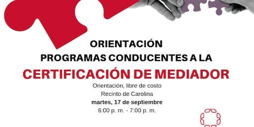 Orientación Programa Conducente a la Certificación de Mediador