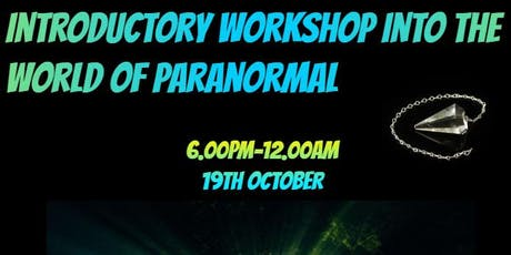 Introductory Workshop into the World of Paranormal  tickets