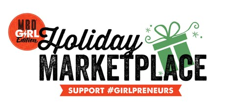 MBD: Girl Edition | 2019 Holiday Marketplace  tickets