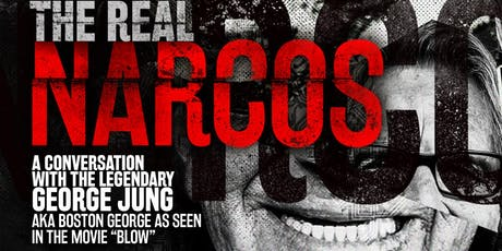 The Real Narcos: A Conversation with George Jung aka Boston George tickets