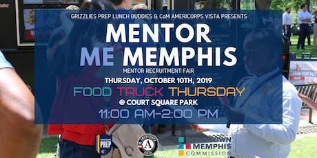Mentor Me Memphis Recruitment Fair at Food Truck Thursday tickets