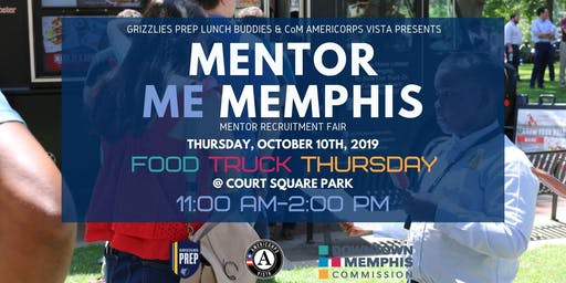 Mentor Me Memphis Recruitment Fair at Food Truck Thursday