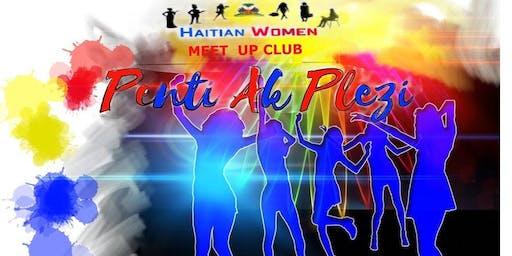 Haitian Ladies meet up Club