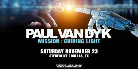 Paul van Dyk in Dallas | Mission Guiding Light Tour tickets